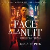Face À La Nuit (Original Motion Picture Soundtrack) von Rob