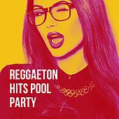 Reggaeton Hits Pool Party de Various Artists