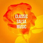 Classic Salsa Music by Various Artists