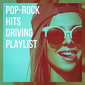 Pop-Rock Hits Driving Playlist de Various Artists