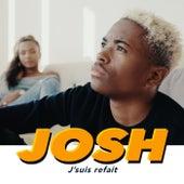 Jsuis refait von Josh
