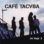 Un Viaje 3 (En Vivo) de Cafe Tacvba