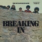 Breaking In de Outlaw Blues Band