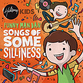 Songs Of Some Silliness by Hillsong Kids