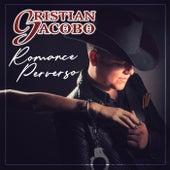 Romance Perverso von Cristian Jacobo