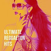 Ultimate Reggaeton Hits de Various Artists