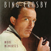 More Memories von Bing Crosby