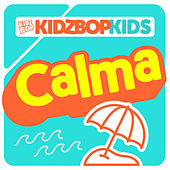 Calma von KIDZ BOP Kids