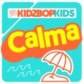 Calma by KIDZ BOP Kids