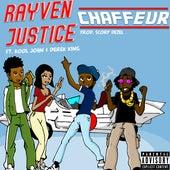 Chauffeur (feat. Derek King & Kool John) by Rayven Justice