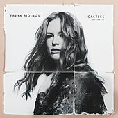 Castles (Acoustic) by Freya Ridings