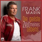 Die geilste Zeit meines Lebens by Frank Marin