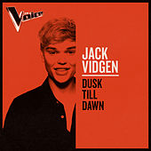 Dusk Till Dawn (The Voice Australia 2019 Performance / Live) by Jack Vidgen