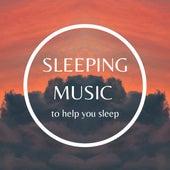 Sleeping Music to Help you Sleep von Zen Spa Music Relaxation Gamma