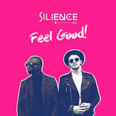Feel Good by Silience