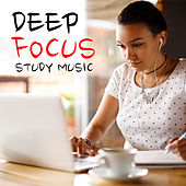 Deep Focus Study Music by Various Artists