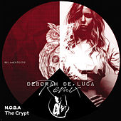 The Crypt (Deborah De Luca Remix) by Noba