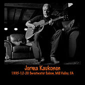 1995-12-20 Sweetwater Saloon, Mill Valley, CA by Jorma Kaukonen
