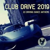 Club Drive 2019 - EP de Various Artists