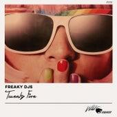 Twenty Five - Single by Freaky DJ's