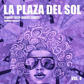 La Plaza Del Sol (Sunny Deep-House Tunes), Vol. 4 - EP by Various Artists