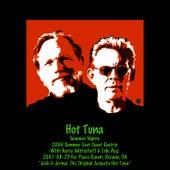 2001 & 2006 Summer Nights by Hot Tuna