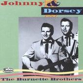 Johnny & Dorsey - The Burnette Brothers de Various Artists