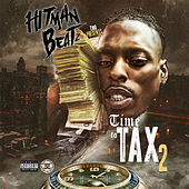 Time To Tax 2 von Hitman Beatz