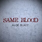Same Blood de Aloe Blacc