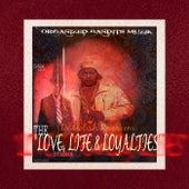 Love, Life & Loyalties von Demolish Ragheem