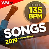 Best Of 135 Bpm Songs 2019 Workout Session (Unmixed Compilation for Fitness & Workout 135 Bpm / 32 Count) by Workout Music Tv