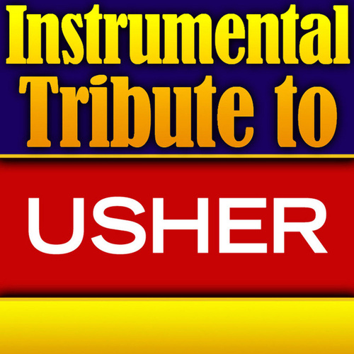 Usher Instrumental Tribute EP by Various Artists