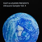 Fast & Louder Presents Ultracore Sampler, Vol. 4 de Various Artists