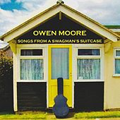 Songs from a Swagman's Suitcase de Owen Moore