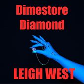 Dimestore Diamond by Leigh West