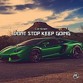 Don't Stop Keep Going (Instrumental) by TL on the Beat