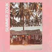Summer Zouk by Various Artists