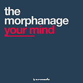 Your Mind von The Morphanage