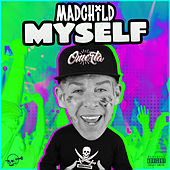Myself by Madchild
