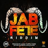 Jab Fete Riddim de Various Artists