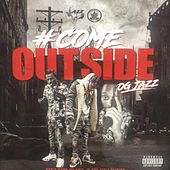 #ComeOutSide by OG Jazz