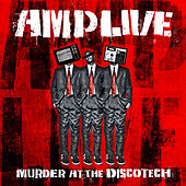 Murder At The Discotech de Amp Live