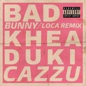 Loca Remix de Khea