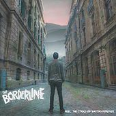 Feel the Strike of Waiting Forever de Borderline