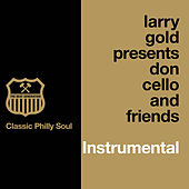 Presents Don Cello and Friends (Instrumentals) by Larry Gold
