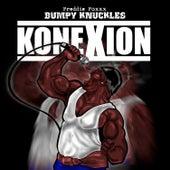 Konexion by Freddie Foxxx / Bumpy Knuckles