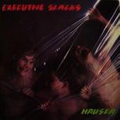 Nausea by Executive Slacks