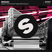 Don't Stop (feat. Moe Mitchell) von Moguai