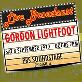 Live Broadcast - 8th September 1979  PBS Soundstage by Gordon Lightfoot