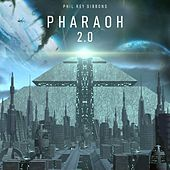 Pharaoh 2.0 de Phil Rey